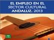 El empleo en el sector cultural andaluz 2013
