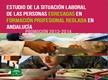 Estudio de la situación laboral de las personas egresadas en formación profesional reglada en Andalucí Promoci&oacte;n 2013-2014