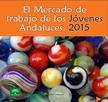 El Mercado de Trabajo de los Jóvenes Andaluces. 2015