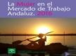 La Mujer en el Mercado de Trabajo Andaluz. Año 2016