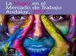 La Mujer en el Mercado de Trabajo Andaluz. Año 2017
