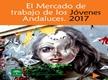 El Mercado de Trabajo de los Jóvenes Andaluces. 2017