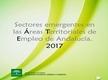 Sectores emergentes en las Áreas Territoriales de Empleo en Andalucía. 2017