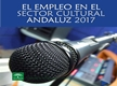 El empleo en el sector cultural andaluz 2017