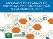 Mercado de Trabajo de Personas con Discapacidad en Andalucía 2018