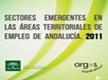 Sectores emergentes en las Áreas Territoriales de Empleo en Andalucía. 2011