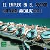 El empleo en el sector cultural andaluz 2011