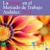 La Mujer en el Mercado de Trabajo Andaluz 2012