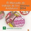 El Mercado de Trabajo de los Jóvenes Andaluces. 2014