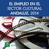 El empleo en el sector cultural andaluz 2014
