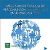 Mercado de Trabajo de Personas con Discapacidad en Andalucía 2014