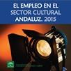 El empleo en el sector cultural andaluz 2015