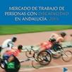Mercado de Trabajo de Personas con Discapacidad en Andalucía 2015