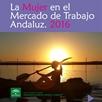 La Mujer en el Mercado de Trabajo Andaluz 2016