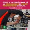 Estudio de la situación Laboral de las personas egresadas en Formación Profesional reglada en Andalucía. Promoción 2014-2015