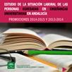Estudio de la situación Laboral de las personas egresadas en Enseñanzas Universitarias en Andalucía. Promociones 2014-2015 y 2013-2014