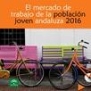 El Mercado de Trabajo de los Jóvenes Andaluces. 2016