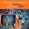 El Mercado de Trabajo de los Jóvenes Andaluces. 2019