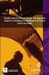 Estudio sobre el Mercado Laboral de la Ingeniería Superior en Andalucía e Identificación de futuros Nichos de Empleo