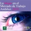 La Mujer en el Mercado de Trabajo Andaluz 2010