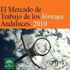 El Mercado de Trabajo de los Jovenes Andaluces 2010