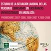 Estudio de la situación laboral de las personas egresadas en Enseñanzas Universitarias en Andalucía Promociones 2005-2006 y 2006-2007