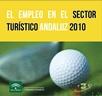 El empleo en el sector turístico andaluz 2010