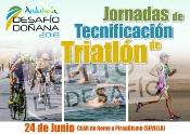 Expertos y triatletas profesionales impartirán la Jornada de Tecnificación 'Desafío Doñana 2018' en el CEAR La Cartuja