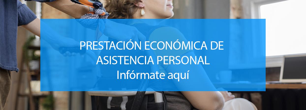 PRESTACIÓN ECONÓMICA DE ASISTENCIA PERSONAL