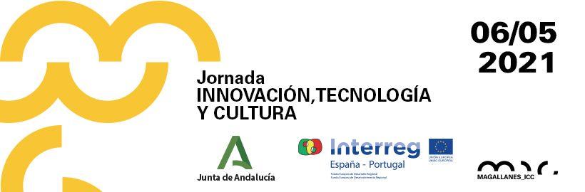 Jornada 'Innovación, Tecnología y Cultura'