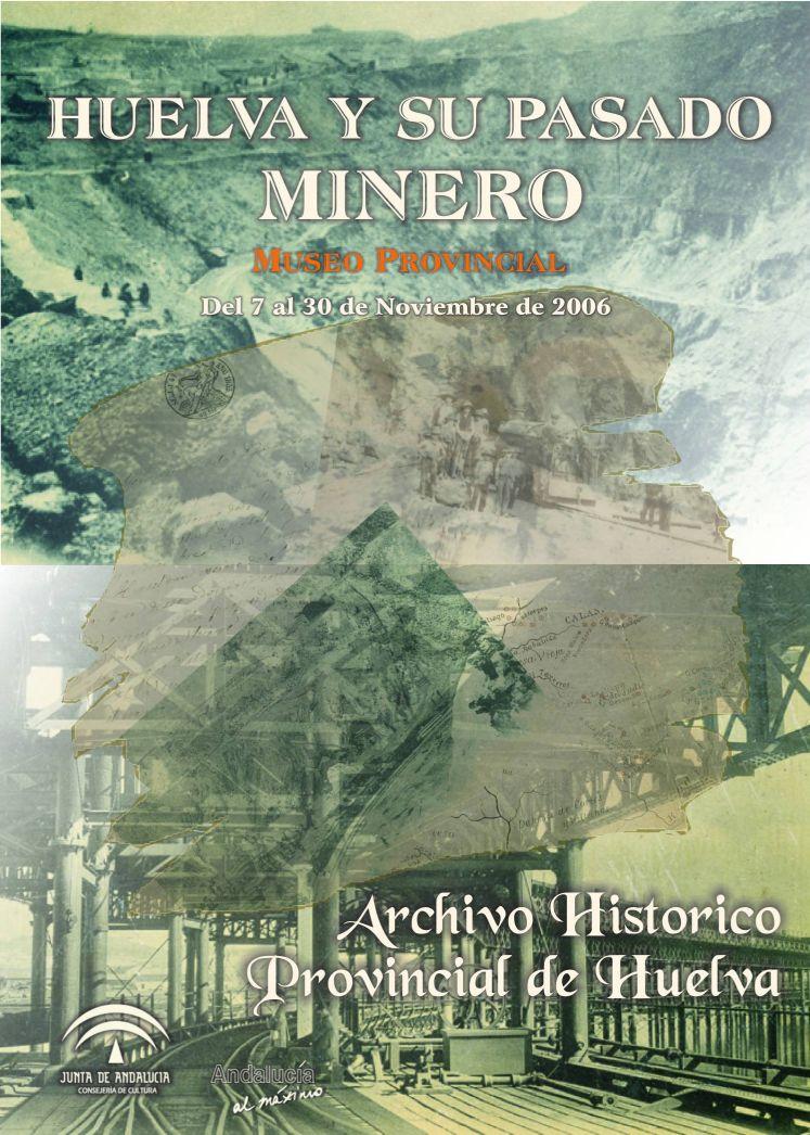 Huelva y su pasado minero