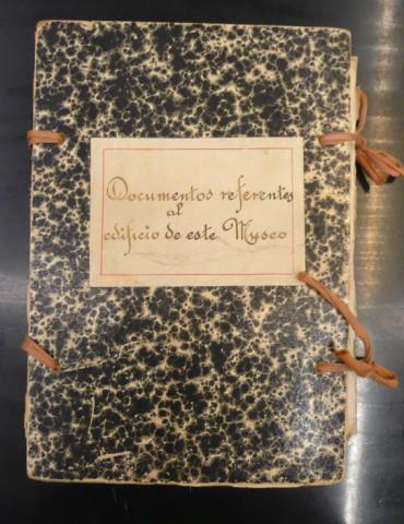 Documentos referentes al edificio de este Museo