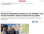 El Archivo Municipal muestra en Las Tendillas una revista ilustrada sobre la historia de los patios