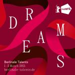 Berlinale Talents 2021: Dreams