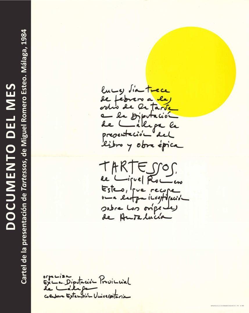 """Cartel de la presentación de """"Tartessos"""" de Miguel Romero Esteo. Málaga 1984"""