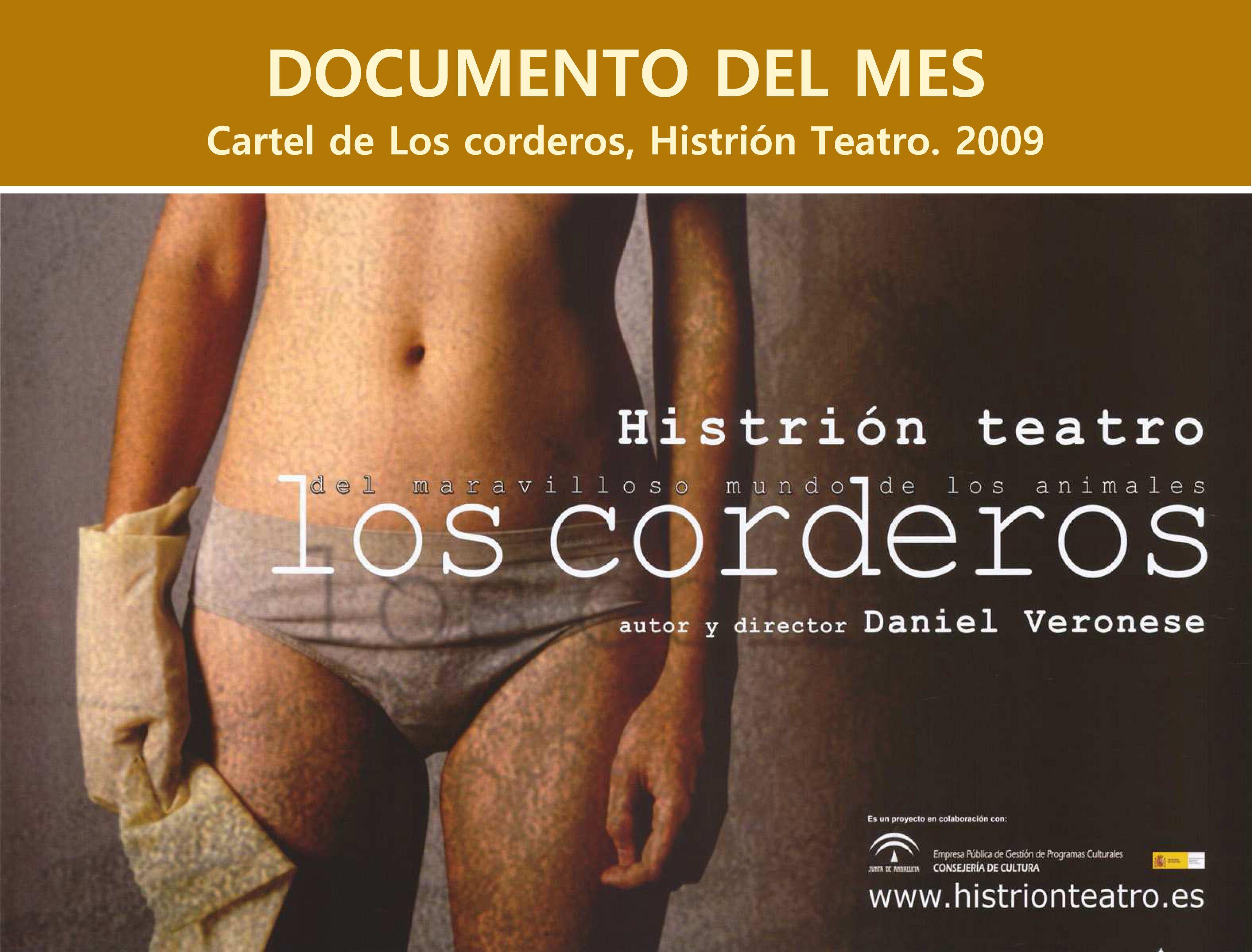 Cartel de Los corderos, Histrión Teatro. 2009