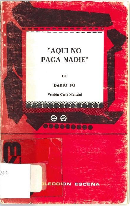 Aquí no paga nadia, de Dario Fo