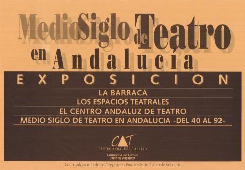 Medio siglo de teatro en Andalucía