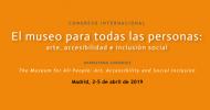 Congreso Internacional «El museo para todas las personas: arte, accesibilidad e inclusión social»