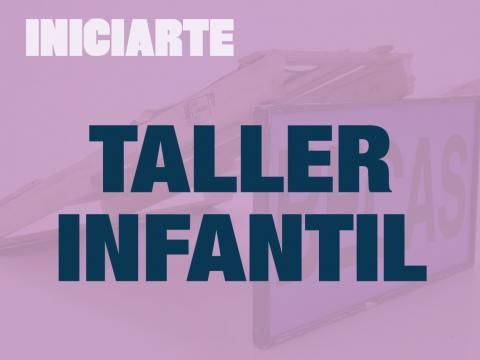 "Taller Infantil ""Otros espacios"""