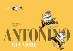 Antonio va y viene