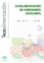 Dossier: Ecoalimentación en los comedores ecológicos