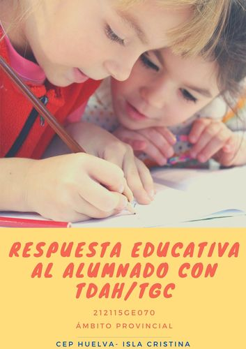 CURSO RESPUESTA EDUCATIVA AL ALUMNADO CON TDAH-TGC