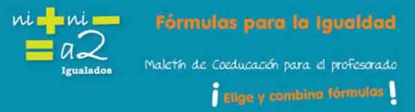 Fórmulas para la igualdad. Maletín
