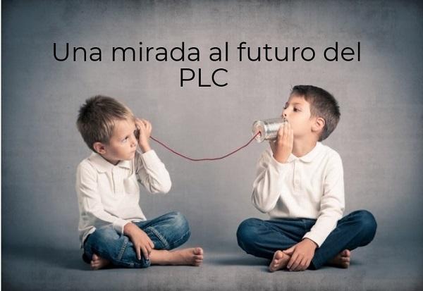 Una mirada al futuro del PLC