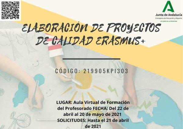 ELABORACIÓN DE PROYECTOS DE CALIDAD ERASMUS+ 2021 (ESCOLAR Y ADULTOS)