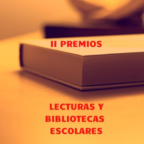 II Premios Lectura y Bibliotecas Escolares