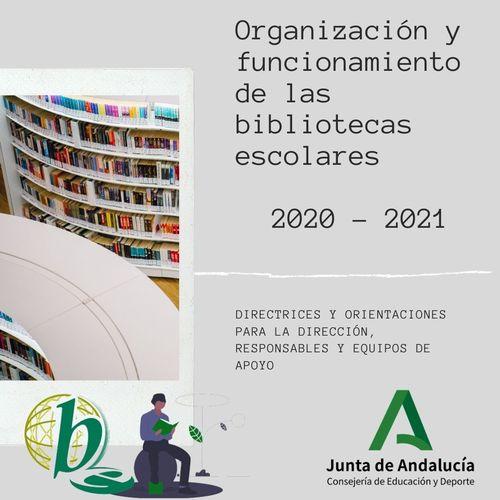 Directrices y orientaciones bibliotecas escolares 2020-2021