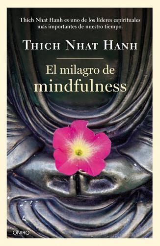 El milagro de mindfulness. (5-El milagro de Mindfulness.jpg)