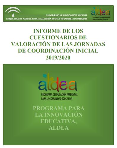Informe de los cuestionarios de Valoración de las Jornadas de Coordinación Inicial. ALDEA, Modalidad B. Curso 2019_2020